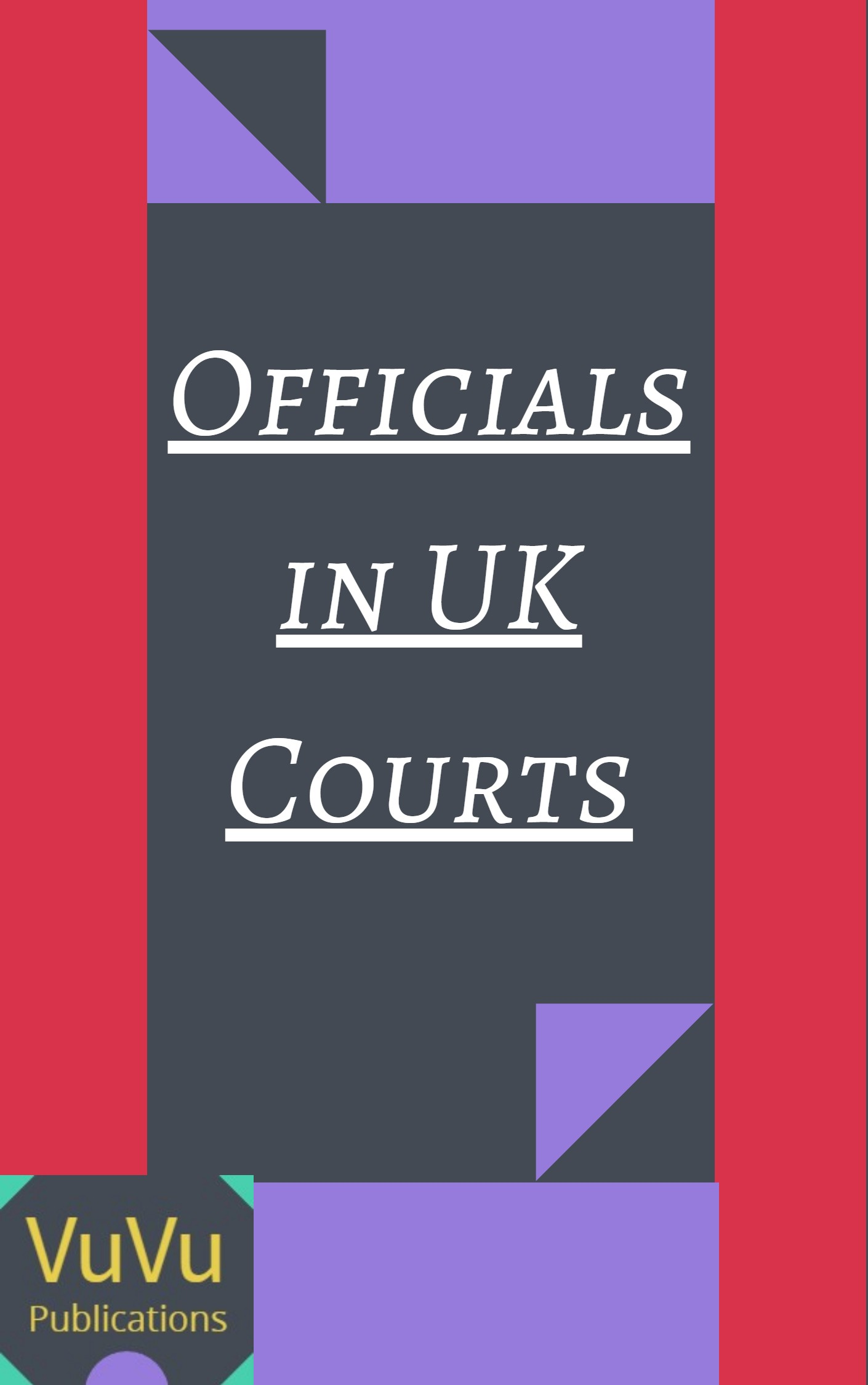 Officials in UK Courts