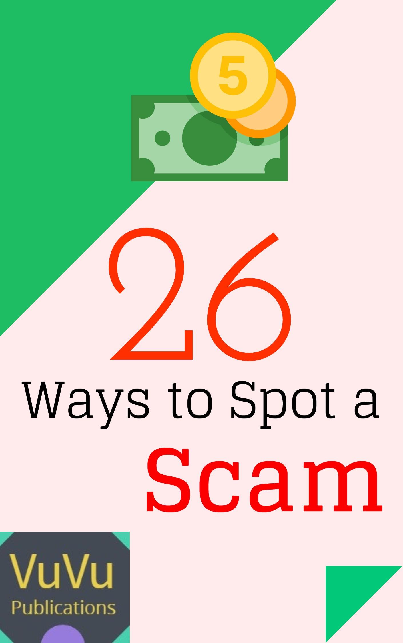 26 Ways to Spot a Scam (1)