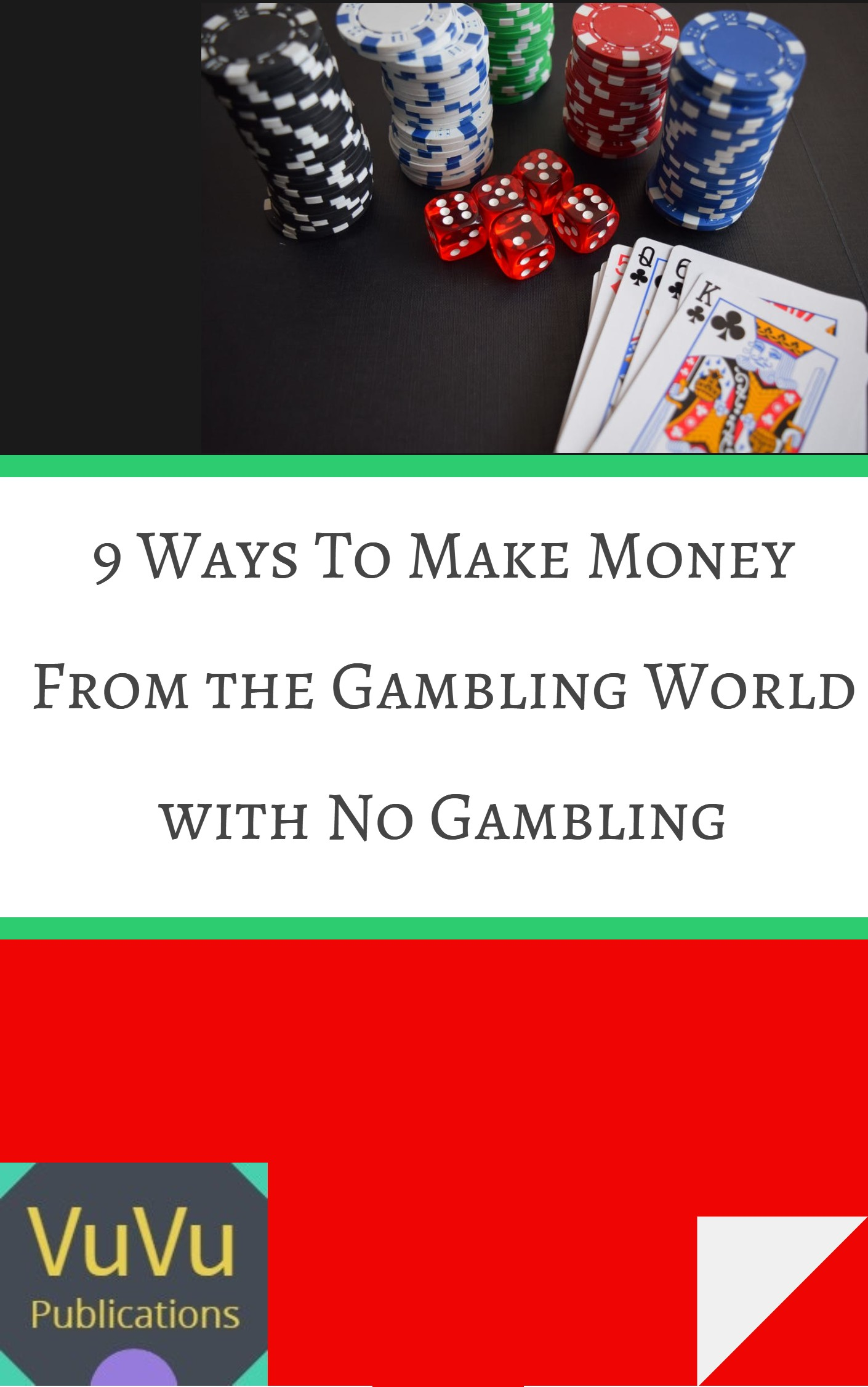 9 Ways Gambling