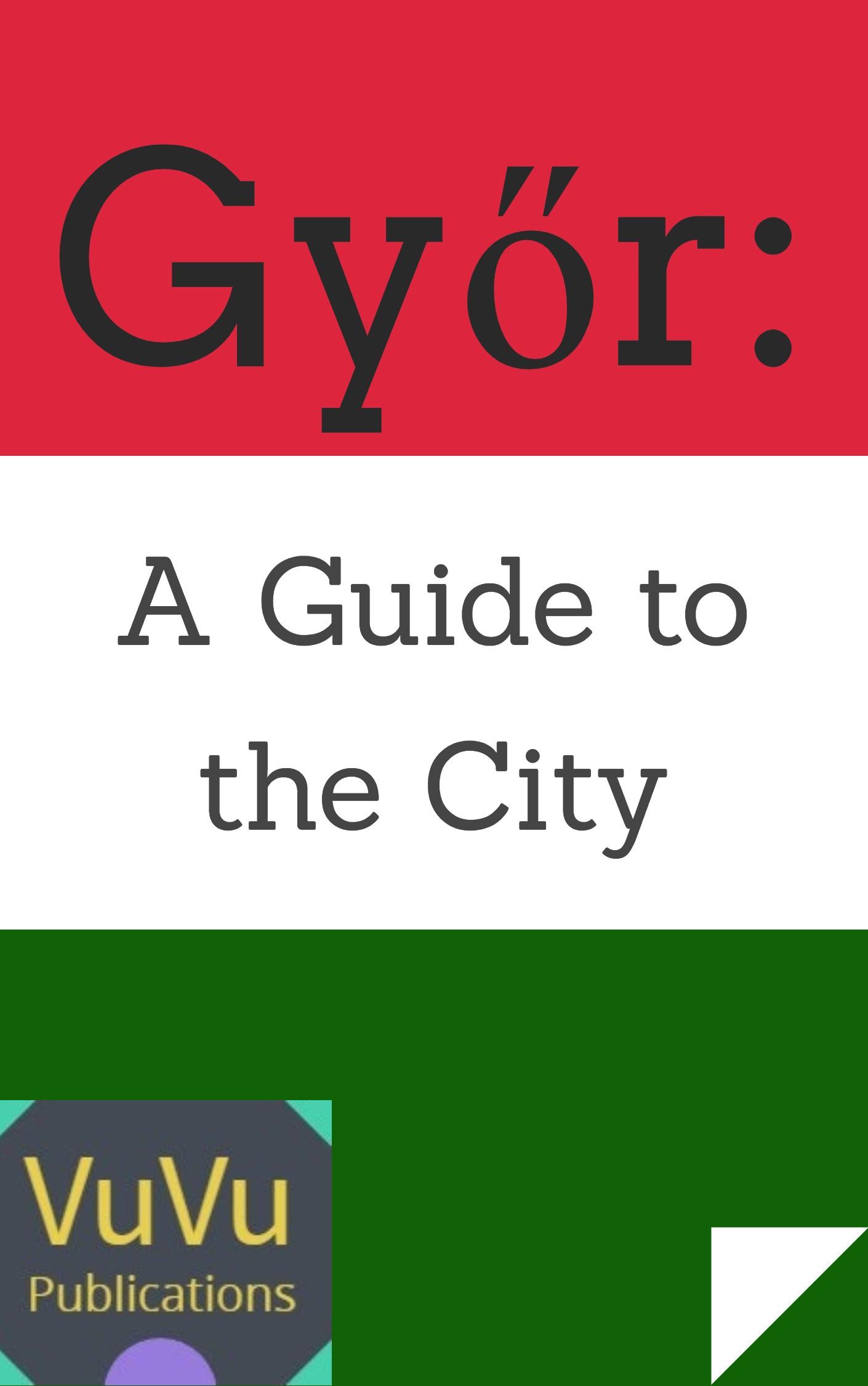 Gyor City Guide